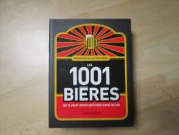 1001 BIERES NEUF PRIX EN LIBRAIRIE 32 EUROS - Livres, BD, Revues