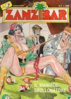 ZANZIBAR  N°3  IL MANIACO SBULLONATORE - Libri, Riviste, Fumetti