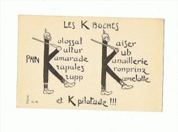 CPA MILITARIA Les K Boches et K Pilotade