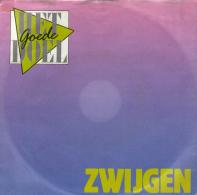 """* 7"""" *  HET GOEDE DOEL - ZWIJGEN (Holland 1986) - Vinylplaten"""