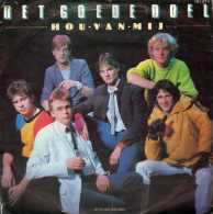 """* 7"""" *  HET GOEDE DOEL - HOU VAN MIJ (Holland 1982) - Vinyl Records"""