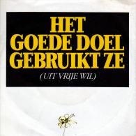 """* 7"""" *  HET GOEDE DOEL - UIT VRIJE WIL (Holland 1988 EX!!!) - Vinyl-Schallplatten"""
