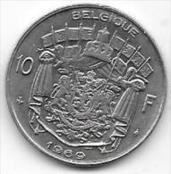 BELGIQUE 1969 - 10 Francs - 1951-1993: Baudouin I
