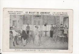 LE BILLET DE LOGEMENT - Théatre BERNY - Vaudeville - 1er Acte à L'hôtel Du Cheval D'or - Teatro