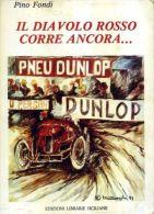 PINO FONDI IL DIAVOLO ROSSO CORRE ANCORA (PIETRO BORDINO) ELS 1983 RRR Targa Florio - Sport