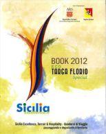 BOOK 2012 ECO TARGA FLORIO SPECIAL BELLE & BUONE ARTI 2012 - Libri, Riviste, Fumetti
