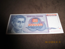 Yugoslavia 500.000 Dinara 1993.UNC - Jugoslavia