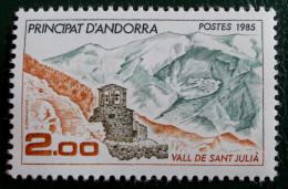 LA VALLEE DE SANT JULIA 1985 - NEUF ** - YT 338 - MI 359 - Andorre Français