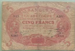 FRANCE - GUADELOUPE - 5 Francs - Loi De 1901 - Pick 7 - Signature à Identifier - Otros