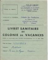 Livret Sanitaire De Colonie De Vacance/ Colonie Des Cordigéres /Château De Curzay-sur-Yonne /Vienne /1958  VP705 - Diplômes & Bulletins Scolaires