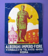 HOTEL ALBERGO MOTEL PENSIONE MOTEL IMPRIO FIORE ROMA ITALIA ITALY STICKER DECAL LUGGAGE LABEL ETIQUETTE AUFKLEBER - Adesivi Di Alberghi