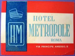 HOTEL ALBERGO MOTEL PENSIONE MOTEL METROPOLE ROMA ITALIA ITALY STICKER DECAL LUGGAGE LABEL ETIQUETTE AUFKLEBER - Hotel Labels