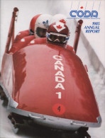 CANADA 1986 - OLYMPIC WINTER GAMES CALGARY ´88 - CALGARY OLYMPIC DEVELOPMENT ASSOCIATION - 1985 ANNUAL REPORT - Libros