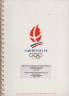 FRANCE 1989 - OLYMPIC WINTER GAMES ALBERTVILLE ´92 - PROGRESS REPORT TO THE EXECUTIVE BOARD & IOC SESSION SAN JUAN 1989 - Boeken