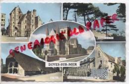 14 - DIVES SUR MER - LA LIEUTENANCE- LES HALLES - HOSTELLERIE GUILLAUME CONQUERANT-EGLISE - Dives