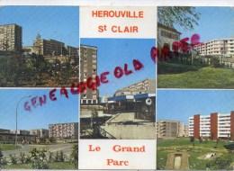 14 - HEROUVILLE SAINT CLIR - LE GRAND PARC - Herouville Saint Clair