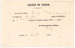F113 - COLLEGE DE COLMAR - RECU POUR RETRIBUTION TRIMESTRE ANNEE SCOLAIRE 1854  - Alsace - Haut Rhin - - Diplômes & Bulletins Scolaires