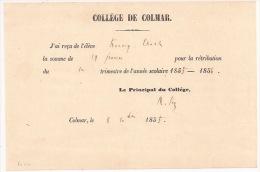 F114 - COLLEGE DE COLMAR - RECU POUR RETRIBUTION TRIMESTRE ANNEE SCOLAIRE 1855  - Alsace - Haut Rhin - - Diplomas Y Calificaciones Escolares