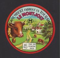 Etiquette De  Fromage Camembert   -  Le Mont Joly  -   Fabriqué En Touraine  (Reignac) (37P ) - Fromage