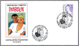 Exposicion De Comics: DIABOLIK. Castelvetro Piacentino, Piacenza, 2014