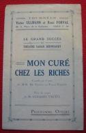 Programme Du Théâtre Sarah-Bernhardt Mon Curé Chez Les Riches - Programs