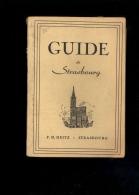 Guide De STRASBOURG + Ticket D'entre Cathédrale C.1945/1950 Publicités Bières Tigre Bock Hatt Cronenbourg - Dépliants Turistici