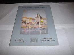 """Catalogue De Vente """"Atelier TRISTAN KLINGSOR"""" """"Atelier Mary-Antoinette AMENNECIER"""" Vente Du 30 Mai 2001 - Art"""