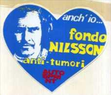 X Adesivo Stiker Etiqueta ANCH'IO FONDO NILSSON ANTI-TUMORI AUTOSPRINT - Non Classificati