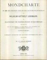 MONDCHARTE IN 25 SECTIONES W.G. LOHRMANN JULIUS SCHMIDT LEIPZIG 1878 COPIA ANASTATICA BIROMA EDITORE - Mappamondo