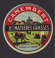 Etiquette De  Fromage Camembert  -  Fabriqué En Touraine (37 ) - Fromage