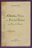 Chemins Verts Et Pierres Grises Au Pays De Somme Par B. Bocquillon Le Courrier Picard 1964 - France