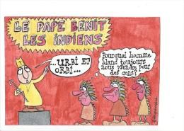 10751 - Le Pape Bénit Les Indiens Dessin Original De Filipandré Mars 1983 (Exemplaire Unique) - Filipandre
