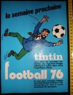 PUB PUBLICITE  TINTIN PAR HERGE VIGNETTE FOOTBALL 76 HADDOCK - Old Paper
