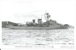 """CP PHOTO: """" VICTOR SCHOELCHER """"  AVISO-ESCORTEUR  F 725  -  2-5-1965  ( Animées  -  BATEAU DE GUERRE ) - Guerre"""