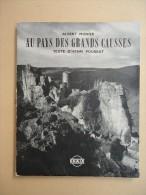 Photographies - Albert Monier - Au Pays Des Grands Causses - Henri Pourrat - 1959 - Photographie