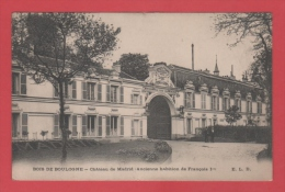 75/4 PARIS  Bois De Boulogne Chateau De Madrid Ancienne Habitation De Francois 1 Ier // RECTO VERSO - Altri