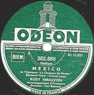 78 Trs - ODEON 282.668 - état EX - RUDY  HIRIGOYEN - MEXICO - ACAPULCO - 78 Rpm - Schellackplatten