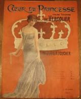 1912, Coeur De Princesse, Valse Tzigane De VERCOLIER, Paroles De A. Foucher - Illustration De Pierre LEMAS - Partitions Musicales Anciennes