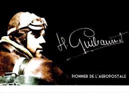 Guillaumet  Pionnier De L'aeropostale - Aviateurs