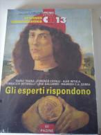 CRONACA NUMISMATICA SPECIALE N. 13 2000 Gli Esperti Rispondono Sigillato - Italiano