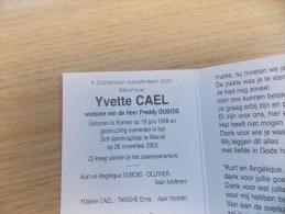 Doodsprentje  Yvette Cael Komen 19/6/1948 Wervik 26/11/2003 ( Freddy Dubois ) - Religion & Esotericism