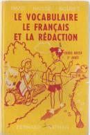 SCOLAIRE LE VOCABULAIRE LE FRANCAIS LA REDACTION DAVIDHAISSE BOURET - Books, Magazines, Comics