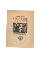 Cervantès.L'illustre Servante.Bois Gravés Originaux De Jean Chieze.123 Pages.1945.exemplaire N°279/490 - Sonstige
