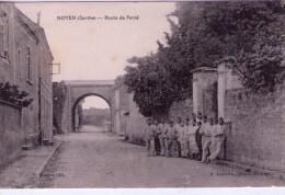 Noyen.. Animée.. Route De Fercé.. Militaires - Francia