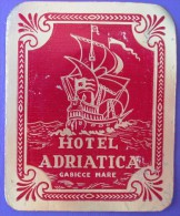 HOTEL ALBERGO PENSIONE NO ADRIATICA GABICCE MARE ITALIA ITALY TAG STICKER DECAL LUGGAGE LABEL ETIQUETTE AUFKLEBER - Etiketten Van Hotels