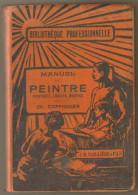 """Livre Ancien ,1925 """"Manuel Du Peintre"""" CH.Coffignier - Livres, BD, Revues"""