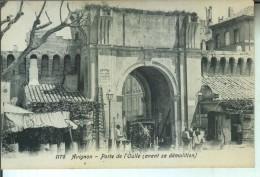 AVIGNON Porte De L'Oulle (avant Sa Démolition) - Avignon