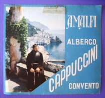 HOTEL ALBERGO PENSIONE CAMPING NO CAPPUCCINI AMALFI ITALIA ITALY DECAL STICKER LUGGAGE LABEL ETIQUETTE AUFKLEBER - Etiketten Van Hotels