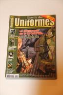 Gazette Des Uniformes N° 252 - Revues & Journaux