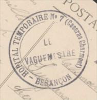 Hôpital Temporaire N° 7  - Caserne Charmont - Besançon - Le Vaguemestre - Frappe Superbe Sur Dos CPA - Marcophilie (Lettres)